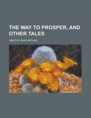 The Way to Prosper, and Other Tales