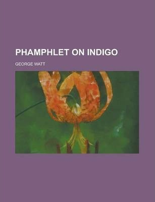 Phamphlet on Indigo