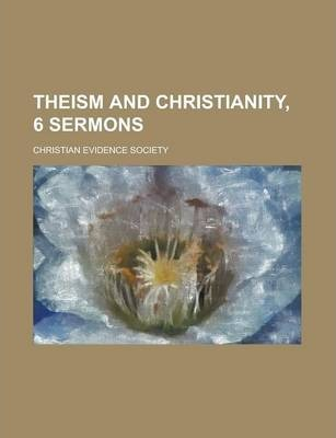 Theism and Christianity, 6 Sermons