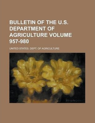Bulletin of the U.S. Department of Agriculture Volume 957-980