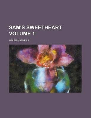 Sam's Sweetheart Volume 1