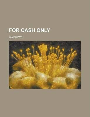 For Cash Only