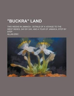 Buckra Land; Two Weeks in Jamaica
