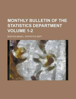 Monthly Bulletin of the Statistics Department Volume 1-2