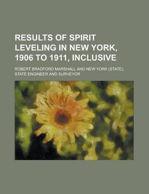 Results of Spirit Leveling in New York, 1906 to 1911, Inclusive