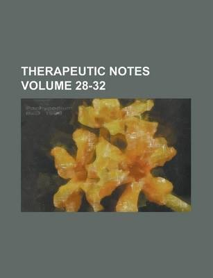 Therapeutic Notes Volume 28-32