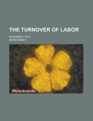The Turnover of Labor; November, 1919