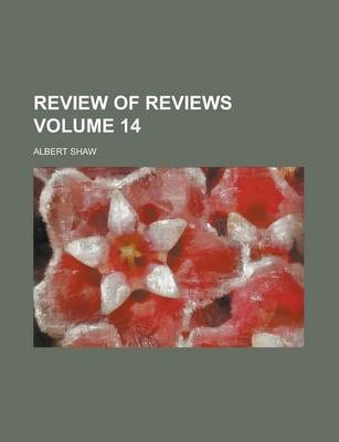 Review of Reviews Volume 14