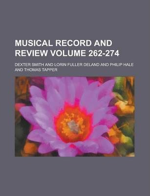 Musical Record and Review Volume 262-274