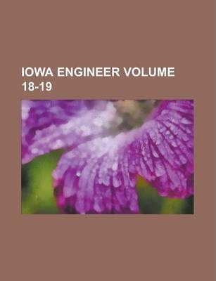 Iowa Engineer Volume 18-19