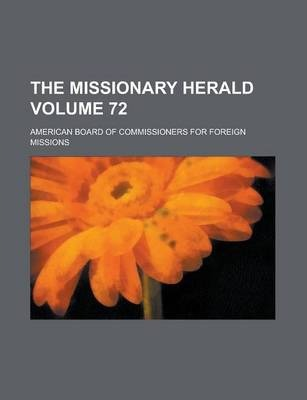 The Missionary Herald Volume 72