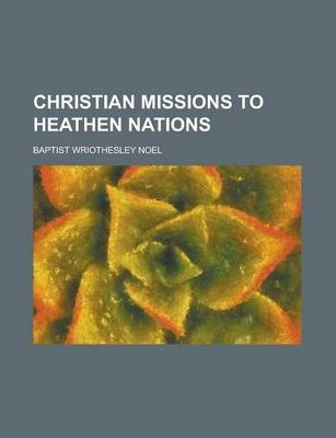 Christian Missions to Heathen Nations