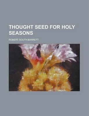 Thought Seed for Holy Seasons