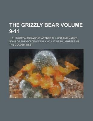 The Grizzly Bear Volume 9-11