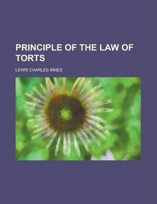 Principle of the Law of Torts