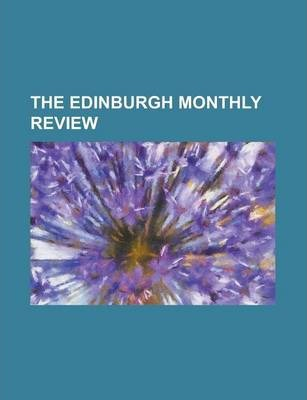 The Edinburgh Monthly Review