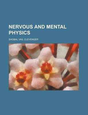 Nervous and Mental Physics