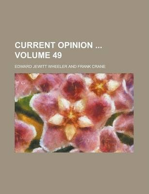 Current Opinion Volume 49