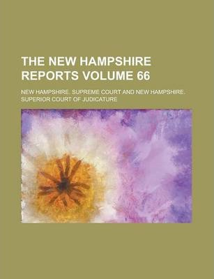 The New Hampshire Reports Volume 66