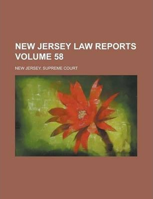 New Jersey Law Reports Volume 58