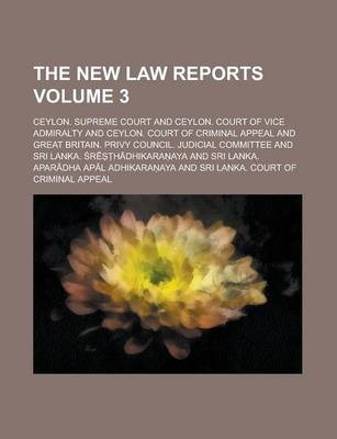 The New Law Reports Volume 3
