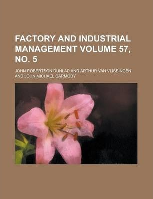 Factory and Industrial Management Volume 57, No. 5