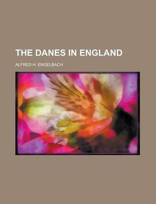 The Danes in England