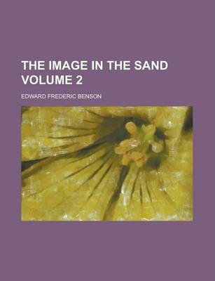 The Image in the Sand Volume 2