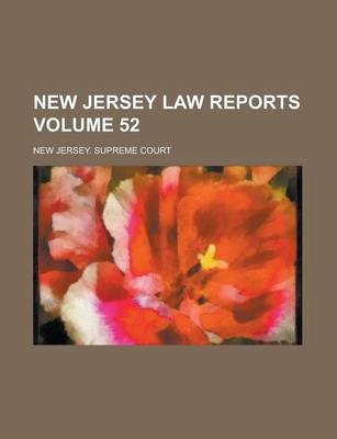 New Jersey Law Reports Volume 52