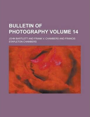 Bulletin of Photography Volume 14