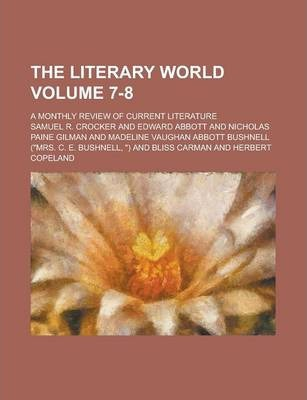 The Literary World; A Monthly Review of Current Literature Volume 7-8