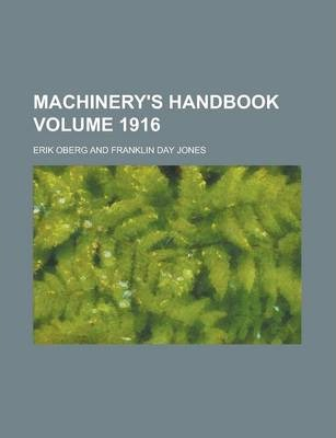 Machinery's Handbook Volume 1916