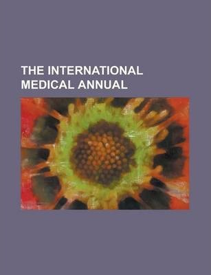 The International Medical Annual