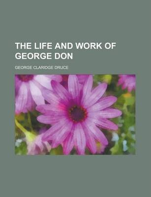 The Life and Work of George Don