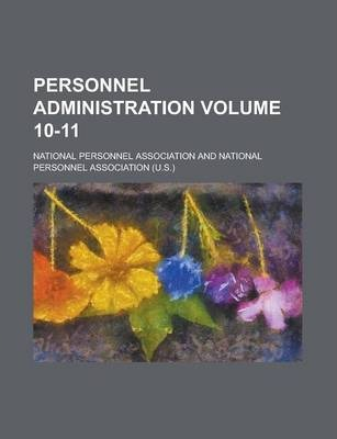 Personnel Administration Volume 10-11
