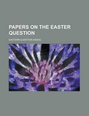 Papers on the Easter Question