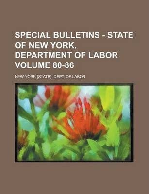 Special Bulletins - State of New York, Department of Labor Volume 80-86