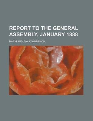 Report to the General Assembly, January 1888