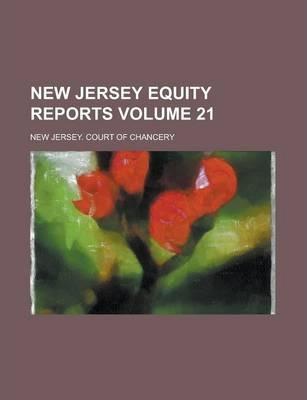 New Jersey Equity Reports Volume 21