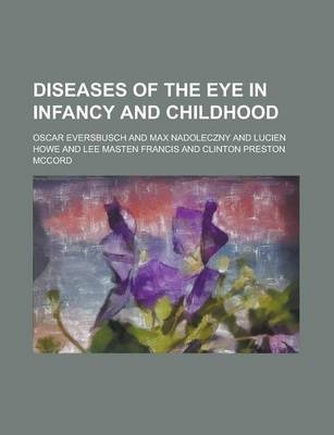 Diseases of the Eye in Infancy and Childhood