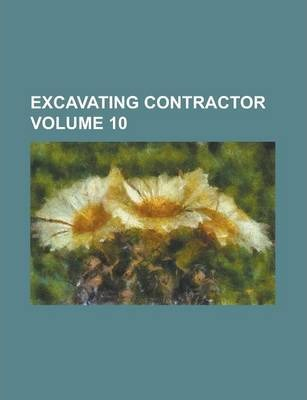 Excavating Contractor Volume 10