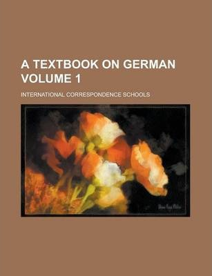 A Textbook on German Volume 1
