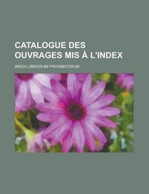 Catalogue Des Ouvrages MIS A L'Index