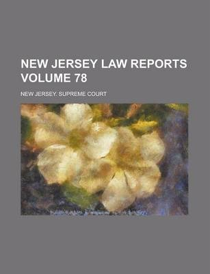New Jersey Law Reports Volume 78