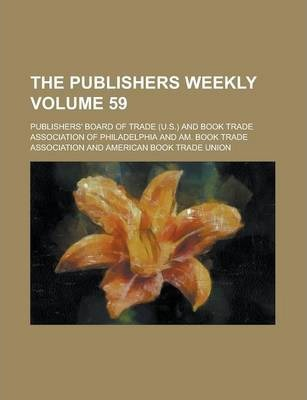 The Publishers Weekly Volume 59