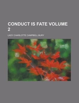 Conduct Is Fate Volume 2