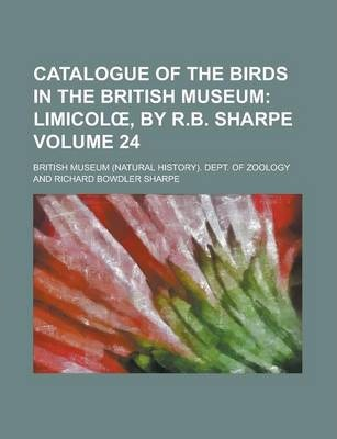 Catalogue of the Birds in the British Museum Volume 24