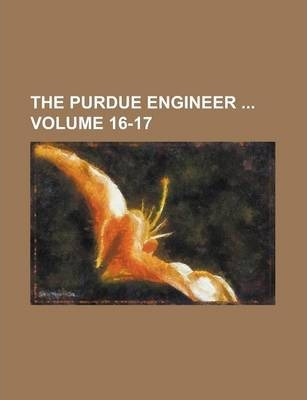 The Purdue Engineer Volume 16-17