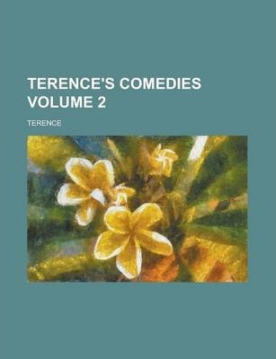 Terence's Comedies Volume 2