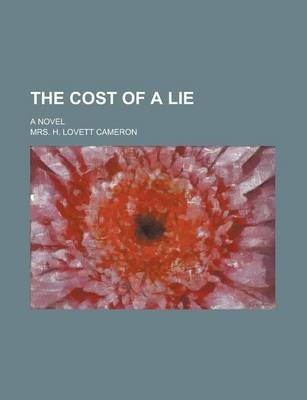 The Cost of a Lie; A Novel